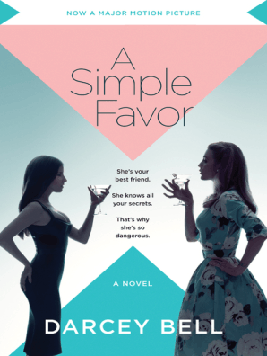A Simple Favor by Darcey Bell - Book - Read Online