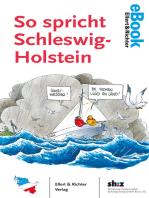 So spricht Schleswig-Holstein