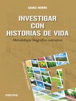 Investigar con Historias de Vida: Metodología biográfico-narrativa
