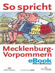 So spricht Mecklenburg-Vorpommern