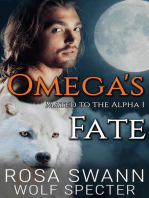 Omega's Fate: Mated to the Alpha, #1