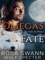 Omega's Fate