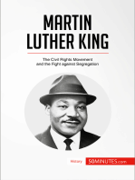Martin Luther King: The Civil Rights Movement and the Fight against Segregation