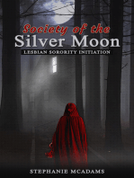 The Society of the Silver Moon