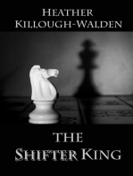 The Shifter King