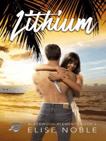 Lithium: Blackwood Elements, #2