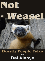 Not a Weasel (Beastly People Tales)