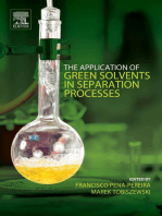The Application of Green Solvents in Separation Processes