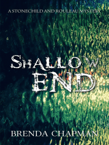 Shallow End: A Stonechild and Rouleau Mystery