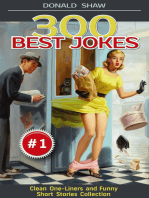 300 Best Jokes: Clean One-Liners and Funny Short Stories Collection (Donald's Humor Factory Book 1)