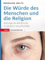 Die Würde des Menschen und die Religion