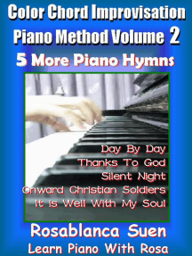 Piano Course - Color Chord Improvisation Method 2 - 5 More Gospel Hymns for Church Pianist: Learn Piano With Rosa, #1