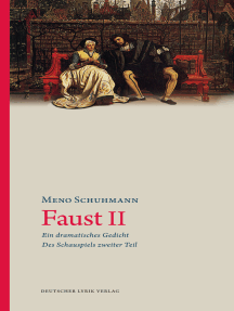 Faust II: Ein dramatisches Gedicht · Des Schauspiels zweiter Teil