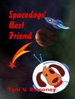 Spacedogs' Best Friend