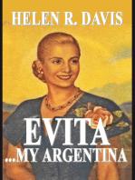 Evita ... My Argentina