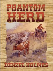 Phantom Herd