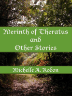 Merinth of Theratus and Other Stories