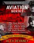 Teenage Aviation Boxset. The Red Baron: WW1 German Fighter Pilot. Capt. Albert Ball: WW1 British Fighter Pilot. WW2: The Dam Busters (Operation Chastise). Free download PDF and Read online