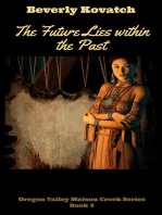 The Future lies within the Past