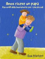 Amos riceve un papà, Racconti della buonanotte per i più piccoli