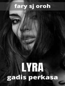 Lyra Gadis Perkasa