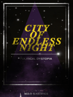 CITY OF ENDLESS NIGHT (Political Dystopia)