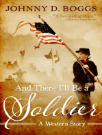 And There I'll Be a Soldier