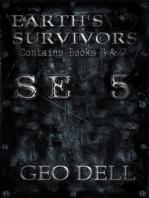 Earth's Survivors SE 5