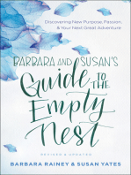 Barbara and Susan's Guide to the Empty Nest