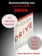 Samenvatting van Daniel H. Pink's DRIVE