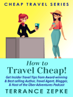 How to Travel Cheap! (Cheap Travel Series)