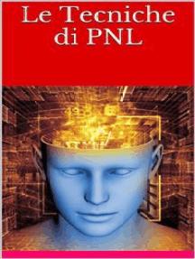 Le Tecniche di PNL