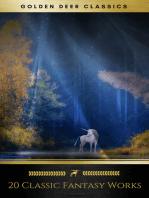 20 Classic Fantasy Works Vol. 1 (Golden Deer Classics)