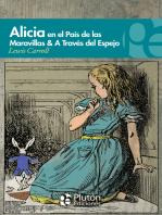 Alicia en el País de las Maravillas & A través del espejo
