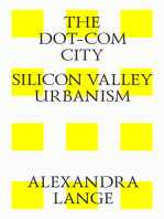 The dot-com city. Silicon valley urbanism