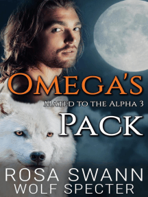 Omega's Pack: Mated to the Alpha, #3