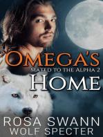 Omega's Home