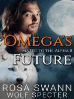 Omega's Future