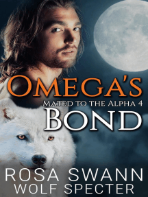 Omega's Bond: Mated to the Alpha, #4