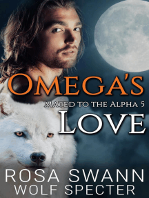 Omega's Love: Mated to the Alpha, #5