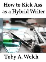 How to Kick Ass as a Hybrid Writer