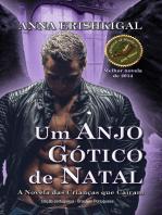 Um Anjo Gótico de Natal (Edição Portuguesa - Portuguese Edition)
