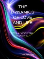 The Dynamics of Love and Life: From a Paranormal Perspective!