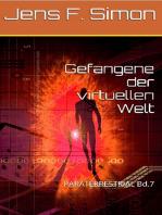 Gefangene der virtuellen Welt Bd.7