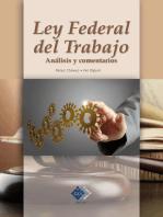 Ley Federal del Trabajo. Análisis y comentarios 2017