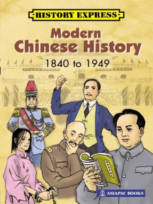 Modern Chinese History: 1840 to 1949
