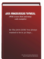 Java Programming Tutorial With Screen Shots & Many Code Example