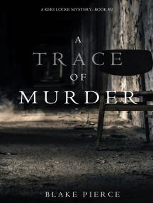 A Trace of Murder (A Keri Locke Mystery--Book #2)