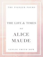 The Life and Times of Alice Maude