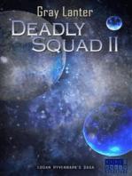 Deadly Squad II - Ryvenbark's Saga 4